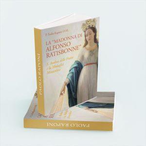 Prefazione – La «Madonna di Alfonso Ratisbonne».
